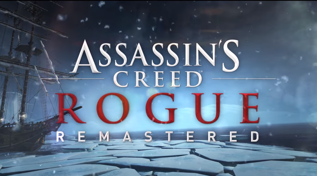 Assassin's Creed: Rogue Remastered es anunciado